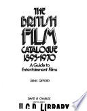 The British Film Catalogue, 1895-1970