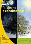 Books - Aweh! IsiXhosa Home Language Grade 1 Level 4 Reader 7: Ubona ntoni esibhakabhakeni?   ISBN 9780190440503