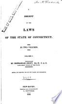 A Digest of the Laws of the State of Connecticut