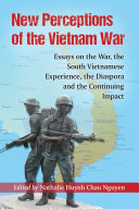 New Perceptions of the Vietnam War