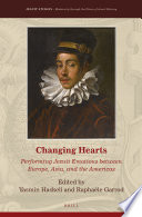 Changing Hearts Performing Jesuit Emotions Between Europe Asia And The Americas
