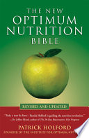 The New Optimum Nutrition Bible