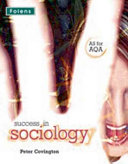 Success in Sociology: AS Student Book AQA