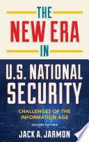 The New Era in U S  National Security Book