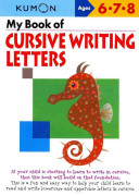My Book of Cursive Writing: Letters