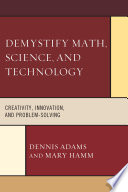Demystify Math  Science  and Technology