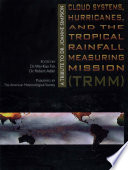 Cloud Systems  Hurricanes  and the Tropical Rainfall Measuring Mission  TRMM
