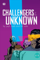 Challengers of the Unknown by Jeph Loeb