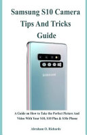 Samsung S10 Camera Tips and Tricks Guide