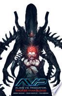 Alien Vs  Predator  Thicker Than Blood Book PDF