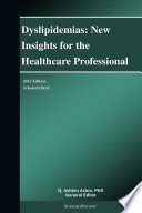 Dyslipidemias  New Insights for the Healthcare Professional  2013 Edition