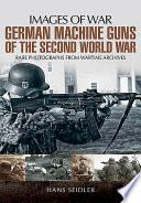 German Machine Guns in the Second World War