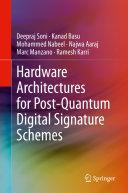 Hardware Architectures for Post Quantum Digital Signature Schemes