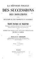 La réforme fiscale des successions, des donations et des mutations de nue propriété et d'usufruit