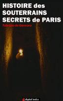 Pdf Histoire des souterrains secrets de Paris Telecharger