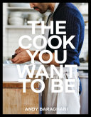 The Cook You Want to Be