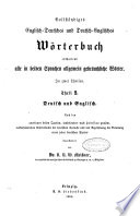 A Complete Dictionary of the English and German Languages Containing All the Words in General Use