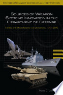 Sources of Weapon Systems Innovation in the Department of Defense Book