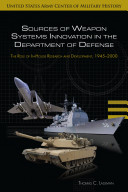 Sources of Weapon Systems Innovation in the Department of Defense