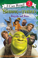 Shrek the Third: Friends and Foes