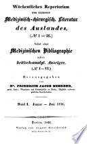 Woechentliches repertorium der neuesten medizinisch-chirurgisches literatur des auslandes