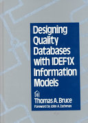 Designing Quality Databases with IDEF1X Information Models