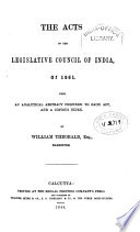 The Acts of the Legislative Council of India  of 1861
