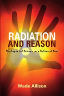 Radiation and Reason