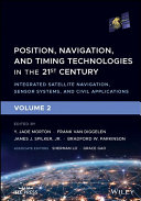 Position  Navigation  and Timing Technologies in the 21st Century  Volume 2