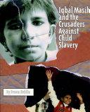 Iqbal Masih and the Crusaders Against Child Slavery [Pdf/ePub] eBook