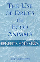 The Use of Drugs in Food Animals