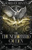 The Thunderbird Queen