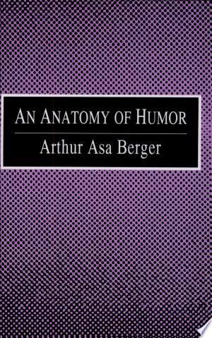 An+Anatomy+of+Humor