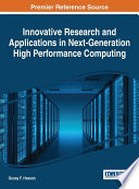 Innovative Research and Applications in Next Generation High Performance Computing Book