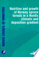 Nutrition and Growth of Norway Spruce Forests in a Nordic Climatic and Deposition Gradient