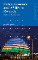 Entrepreneurs and SMEs in Rwanda
