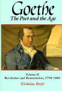 Goethe  Revolution and renunciation  1790 1803