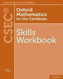 Oxford Mathematics for the Caribbean  Skills Workbook for CSEC
