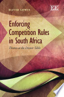 Enforcing Competition Rules in South Africa Book