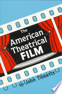 The American Theatrical Film