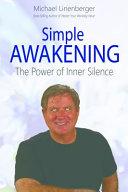 Simple Awakening