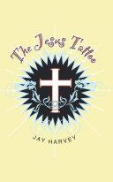 The Jesus Tattoo