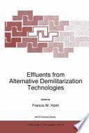 Effluents from Alternative Demilitarization Technologies Book