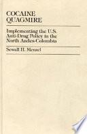 Cocaine Quagmire