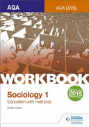 Aqa Sociology for a Level Workbook 1 Education