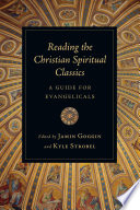 Reading The Christian Spiritual Classics Book PDF