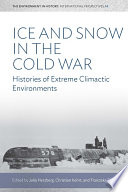 Ice And Snow In The Cold War