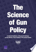 The Science of Gun Policy