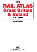 Rail Atlas Great Britain   Ireland