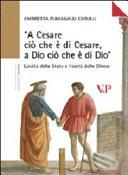 A Cesare ciò che è di Cesare, a Dio ciò che è di Dio